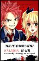 The PlayBoy with Salmon hair || NaLu by lxxucyy