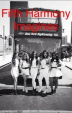 Fifth Harmony Imagines by PacifyHerMelanie