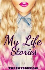 My Life Stories by TheCatsMeeow