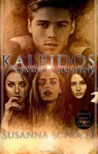 Kaleidos - Dein Kopf muss entscheiden [Band 2] [Coming Soon Herbst 2019] by nosferas