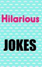 Hilarious Jokes by Sylvia_Lu