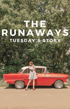 The Runaways - Tuesday's Story by brontehuskinson
