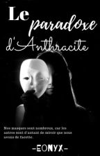 Le paradoxe d'anthracite by -Eonyx-