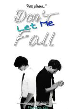 """""""Don't Let me Fall"""" (No me dejes caer) LS. by MarianaGill"""