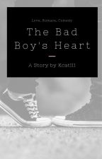 The Bad Boy's Heart by kcat111