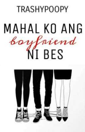 Mahal Ko Ang Boyfriend ni Bes (ONE-SHOT) by trashypoopy