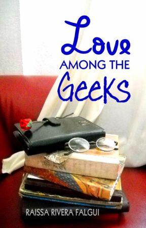 Love Among the Geeks by RaissaFalgui