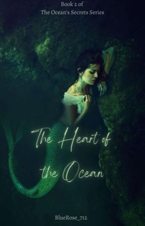 The Heart Of The Ocean by BlueRose_712