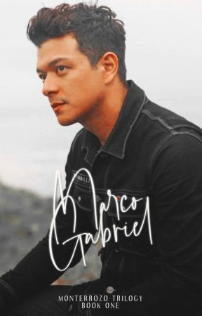 Marco Gabriel: Monterrozo Trilogy #1 by curiousparadox