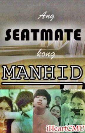 Ang Seatmate Kong Manhid by CaraMariaUna