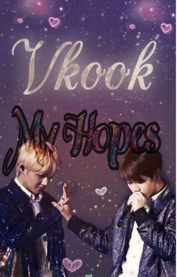 My hopes/Taekook fanfic