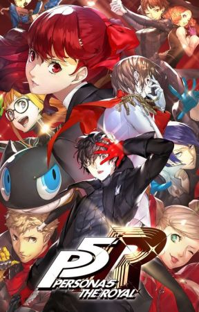 Persona 5 Royal Take Back Your Future Hiatus Prologue Let Us Start The Game Once More Wattpad