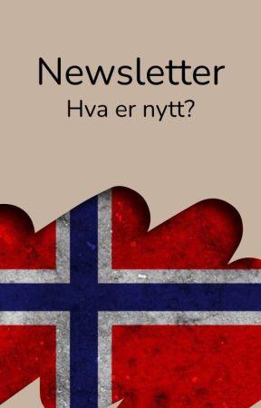 Newsletter - Hva er nytt? by AmbassadorsNO