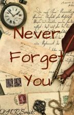 never forget you by QuincySmits