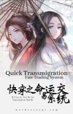 Quick transmigration Fate trading system by Bestpixalart