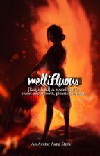Mellifluous | Aang x Oc by theseaprincess001