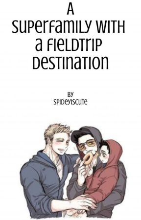 A superfamily with a fieldtrip destination (Peter Parker/Spidey) ✔️ by Spideyiscute