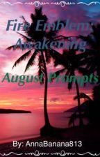 Fire Emblem: Awakening - August Prompts by AnnaBanana813