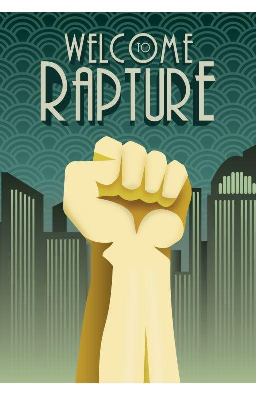 Rapture:  (A Bioshock Fan Fic) by Emmakay911