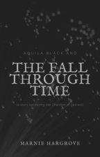 Aquila Black and the Fall Through Time by marniehargrove