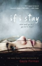 If I Stay by _victoria_ashley11
