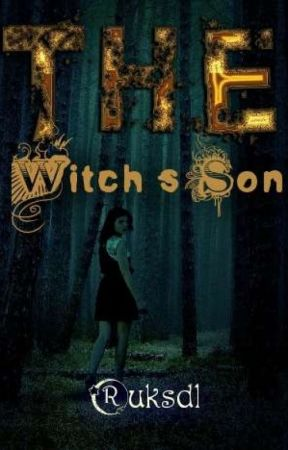The Witch's Son by ruksdl