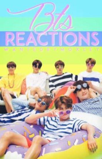 BTS Reactions - Chloe🏴✨ - Wattpad