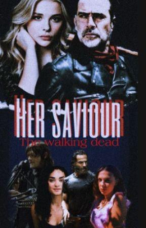Her Saviour | negan  by Defective_model