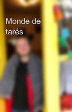 Monde de tarés by eilaroc35