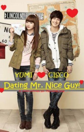 Dating Mr. Nice Guy O____O