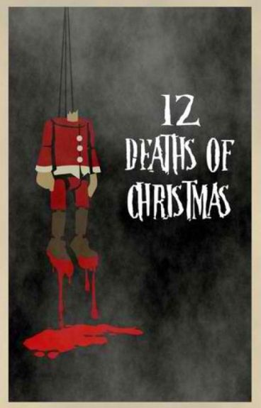 12 Deaths of Christmas (ON-HOLD) by hilawnatuhod
