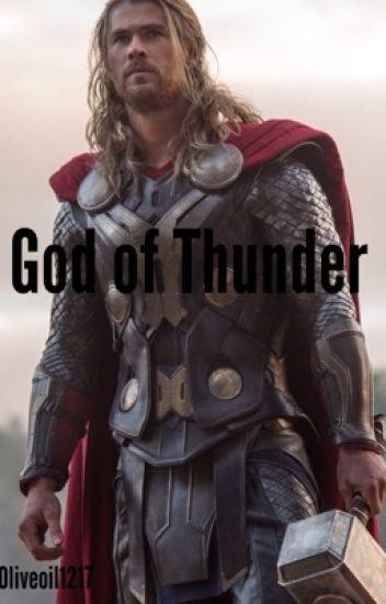 God of Thunder (An Avengers/Thor Fanfic)