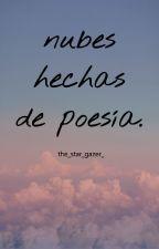 nubes hechas de poesía. by the_star_gazer_