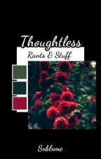 Thoughtless ⇝ Misc. by Sxblxme