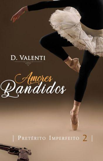 Amores Bandidos
