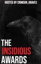 The Insidious Awards by Crimson_Graves