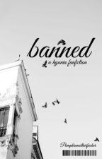 banned. || hyunin/hyunjeong.  by PumpkinMotherfucker