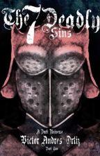 The Seven Deadly Sins (A Dark Universe storyline) by WinterWolf1997
