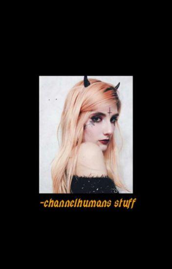 ChanelHumans Stuff