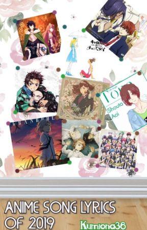 Anime Song Lyrics of 2019 by Kumiona36