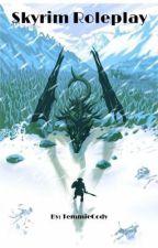 Skyrim RP [READ DESC] by TemmieCody