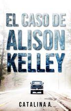 El caso de Alison Kelley by Cataspee