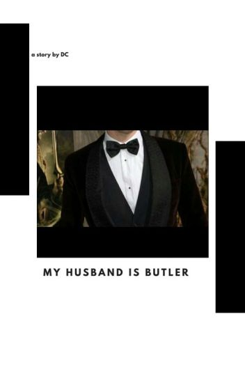 My Husband is BUTLER