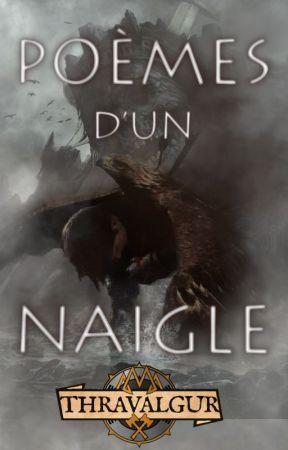 Poèmes d'un Naigle by Thravalgur