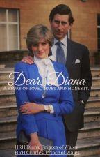 Dear, Diana by Bluemagalona