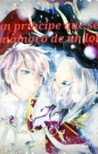 un principe que se enamoro de un lobo (yaoi) by renyu1350