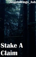 Stake a Claim by AngelsWings_Ash