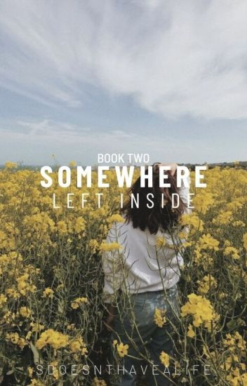 Somewhere Left Inside (Book Two)