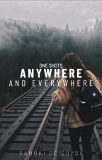 Anywhere and Everywhere by DES0008