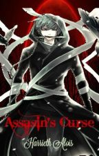 Assassin's Curse by HarriethAlois